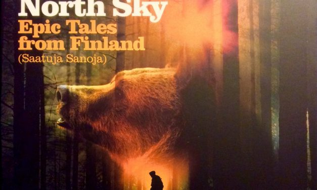 Fire in the North Sky – Epic Tales from Finland (Saatuja Sanoja)