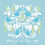CD紹介 あらひろこ『Birds and The Tree』